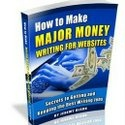How to Make Major Money Writing for Websites – Review