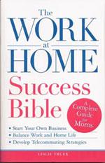 Work At Home Success Bible